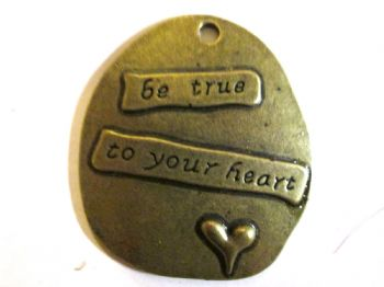 Bronze 'Be true to your heart' Charms
